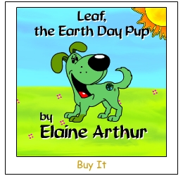 Buy Leaf, The Earth Day Pup by Elaine Arthur