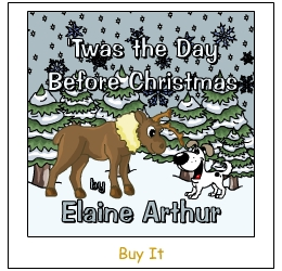 Buy 'Twas the Day Before Christmas by Elaine Arthur