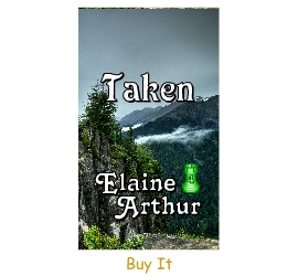 Buy Taken by Elaine Arthur